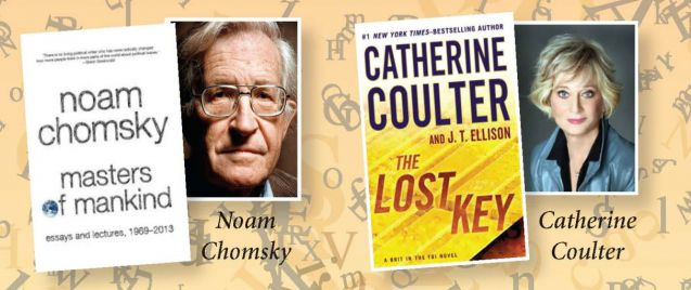 Don't miss Noam Chomsky and Catherine Coulter.